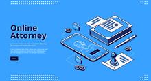Online Attorney Isometric Landing Page. Digital Smartphone Application Or Internet Service For Law Consultation, Legal Advice. Mobile Phone App, Judgement, Legislation 3d Vector Line Art Web Banner