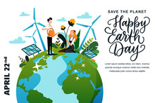Happy Earth Day Banner Or Poster. Vector Characters Illustration And Calligraphy Lettering. People Care For Plants