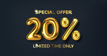 20 Off Discount Promotion Sale Made Of Realistic 3d Gold Balloons. Number In The Form Of Golden Balloons. Template For Products, Advertizing, Web Banners, Leaflets, Certificates And Postcards. Vector