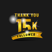 Golden Thank You 15 K Follower Poster Design Isolated On Black