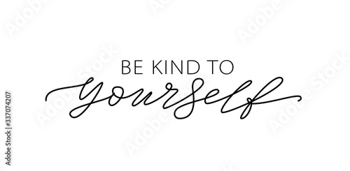 Be kind to yourself Tableau sur Toile