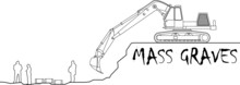 Mass Graves Is Caused By The C...