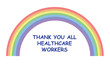 canvas print picture - The rainbow has become a symbol of support for people wanting to show solidarity with healthcare workers isolated on white background