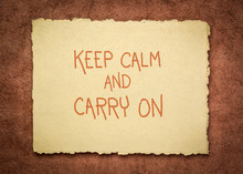 Keep Calm And Carry On Inspirational Slogan