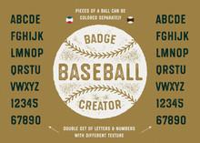 Baseball Badge Creator. Ball Illustration And Vintage Textured Sport Baseball Style Typeface. Varsity Alphabet. Athletic Font. Vector Graphics.