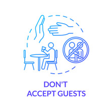 Don't Accept Guests Blue Conce...