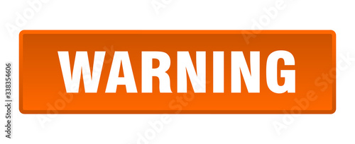 Obraz warning button. warning square orange push button - fototapety do salonu
