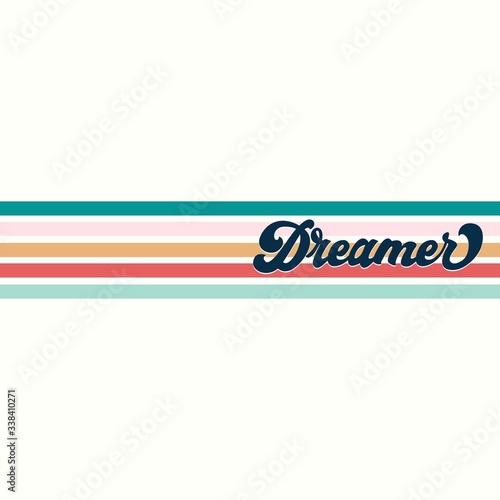 Fotografie, Obraz Dreamer inspirational retro print with lettering vector illustration