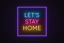 Lets Stay Home And Help Reduce...