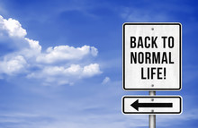 Back To Normal Life - Roadsign Information