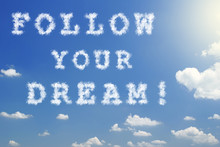 Cloud Message With Sunlight - Follow Your Dream