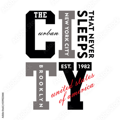 Photo New york city, brooklyn, the city that never sleeps, typography graphic design,