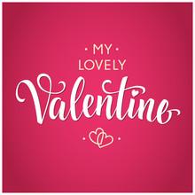 My Lovely Valentine Inscriptio...