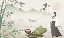 Happy Dragon Boat Festival Background Poet Qu Yuan And Traditional Food Rice Dumpling Bamboo Tea. Chinese Translation : Duanwu And Blessing