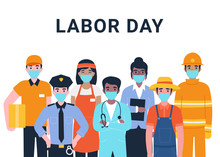 International Labor Day. Set People Characters Actual Important Professions Covid 19. Coronavirus Pandemic. Flat Vector Cartoon Modern Illustration Concept For Banner, Poster, Layout, Background.