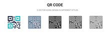Qr Code Icon In Filled, Thin Line, Outline And Stroke Style. Vector Illustration Of Two Colored And Black Qr Code Vector Icons Designs Can Be Used For Mobile, Ui,