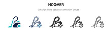 Hoover Icon In Filled, Thin Line, Outline And Stroke Style. Vector Illustration Of Two Colored And Black Hoover Vector Icons Designs Can Be Used For Mobile, Ui,