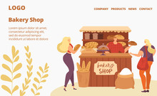 Bakery Shop Sale, Baking House Website, People Buying Bread And Pastry Cakes, Bakers Web Page Vector Flat Illustration. Baking Goods Small Shop Selling Fresh Baguettes, Croussaints And Loafs Of Bread.