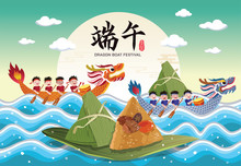 Vector Of Chinese Rice Dumplings And Dragon Boat Racing. Chinese Dragon Boat Festival Illustration. Caption: Dragon Boat Festival, 5th Day Of May
