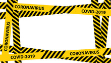 Yellow Quarantine Warning Tape...