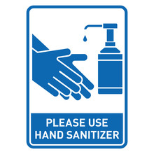 Please Use Hand Sanitizer Sign...