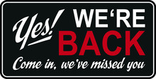 Yes We're Back Shop Reopening ...
