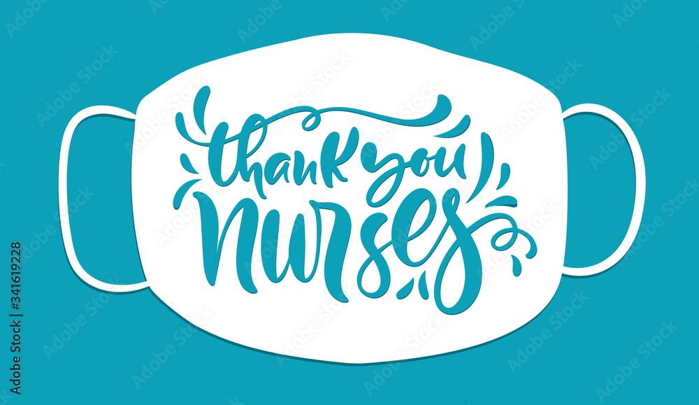 Fototapeta Thank you nurses lettering vector text on white mask background. illustration for International Nurses Day. Holiday banner for doctors