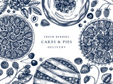 Berries Cakes And Pies Banner. Hand Drawn Baking Cakes, Pies And Fresh Berries Design. Homemade Summer Dessert Recipe Book Template. Top View Illustration For Food Delivery, Cafe Menu, Recipe, Bakery