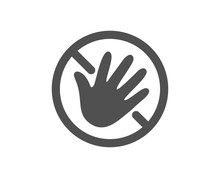Do Not Touch Hand Icon. Hygien...