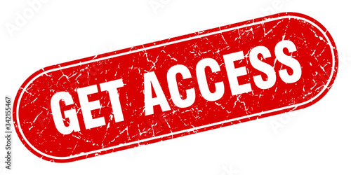 Photo get access sign. get access grunge red stamp. Label