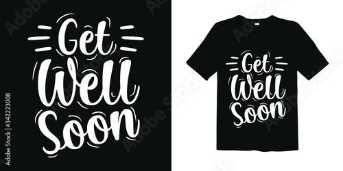Get well soon Vector Design / T-Shirt Design Template Fototapet