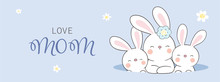 Draw Banner Rabbit And Baby In Hole On Blue Color.For Mother'day.