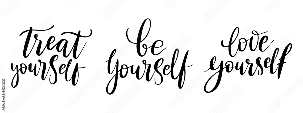 Fototapeta Be yourself, treat- vector quote. Love yourself positive motivation quote set for poster, t-shirt print. Graphic script lettering, ink calligraphy. Vector illustration isolated on white background.