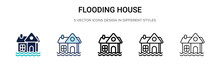 Flooding House Icon In Filled, Thin Line, Outline And Stroke Style. Vector Illustration Of Two Colored And Black Flooding House Vector Icons Designs Can Be Used For Mobile, Ui, Web
