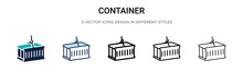 Container Icon In Filled, Thin Line, Outline And Stroke Style. Vector Illustration Of Two Colored And Black Container Vector Icons Designs Can Be Used For Mobile, Ui, Web