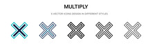 Multiply Icon In Filled, Thin Line, Outline And Stroke Style. Vector Illustration Of Two Colored And Black Multiply Vector Icons Designs Can Be Used For Mobile, Ui, Web