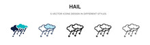 Hail Icon In Filled, Thin Line, Outline And Stroke Style. Vector Illustration Of Two Colored And Black Hail Vector Icons Designs Can Be Used For Mobile, Ui, Web