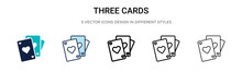 Three Cards Icon In Filled, Thin Line, Outline And Stroke Style. Vector Illustration Of Two Colored And Black Three Cards Vector Icons Designs Can Be Used For Mobile, Ui, Web