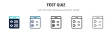 Test Quiz Icon In Filled, Thin Line, Outline And Stroke Style. Vector Illustration Of Two Colored And Black Test Quiz Vector Icons Designs Can Be Used For Mobile, Ui, Web