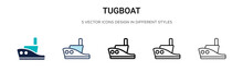 Tugboat Icon In Filled, Thin Line, Outline And Stroke Style. Vector Illustration Of Two Colored And Black Tugboat Vector Icons Designs Can Be Used For Mobile, Ui, Web