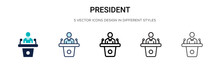 President Icon In Filled, Thin Line, Outline And Stroke Style. Vector Illustration Of Two Colored And Black President Vector Icons Designs Can Be Used For Mobile, Ui, Web