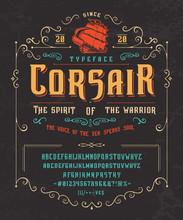 Font CORSAIR. Vintage Typeface Design.