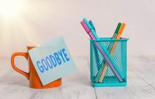 Word Writing Text Goodbye. Bus...