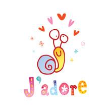 J'adore - I Adore - I Love - I...