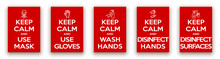 Keep Calm And Use Mask, Gloves, Wash Disinfect Hands And Surfaces Illustration Banner. Red Classic Poster Coronavirus Covid With Icon Head Of A Man In Face Mask. Motivational Poster Design For Print