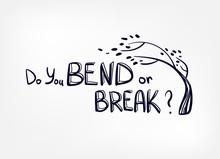 Resilience Bend Or Break Vector Sketch Hand Drawn Illustration Line