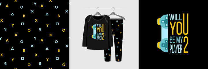 Seamless pattern and illustration for a kid with game quote Will you be my player 2