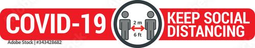 Fototapeta COVID-19 safety measure Keep safe social distance sign