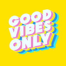 Good Vibes Only Motivational P...