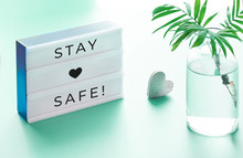 "Lightbox With Text ""Stay Safe""..."